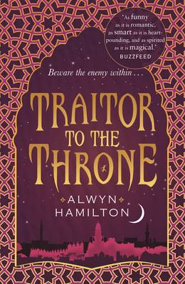 Cover for Traitor to the Throne by Alwyn Hamilton