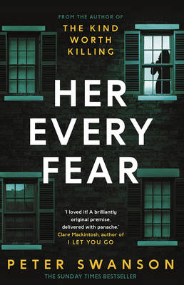 Cover for Her Every Fear by Peter Swanson