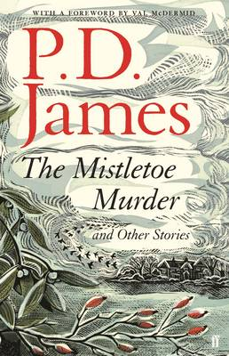 Cover for The Mistletoe Murder and Other Stories by P. D. James