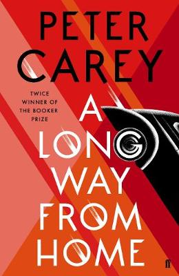Cover for A Long Way From Home by Peter Carey