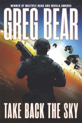 Take Back the Sky by Greg Bear