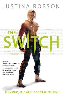 Cover for The Switch by Justina Robson