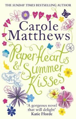 Cover for Paper Hearts and Summer Kisses by Carole Matthews