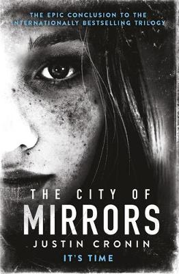 Cover for The City of Mirrors by Justin Cronin