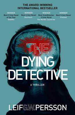 Cover for The Dying Detective by Leif G. W. Persson