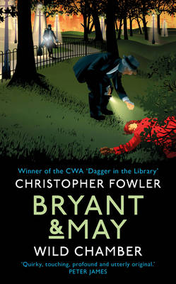 Cover for Bryant & May - Wild Chamber by Christopher Fowler