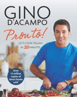 Cover for Pronto! Let's Cook Italian in 20 Minutes by Gino D'Acampo