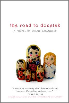 Cover for The Road to Donetsk by Diane Chandler