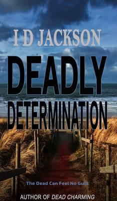 Deadly Determination by Ian Jackson