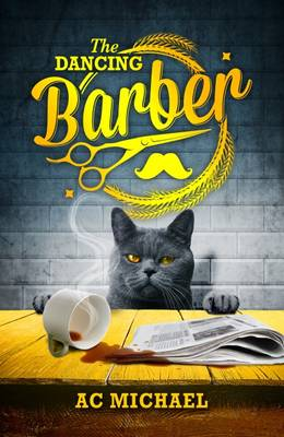 The Dancing Barber by AC Michael
