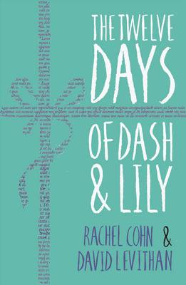 The Twelve Days of Dash and Lily by Rachel Cohn, David Levithan