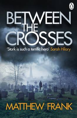 Cover for Between the Crosses by Matthew Frank