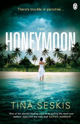 Cover for The Honeymoon by Tina Seskis