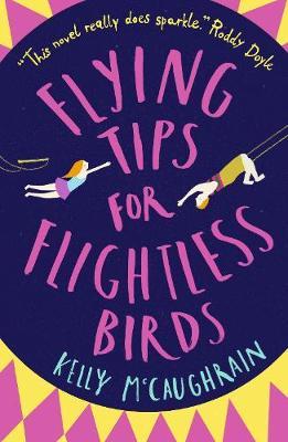 Cover for Flying Tips for Flightless Birds by Kelly McCaughrain