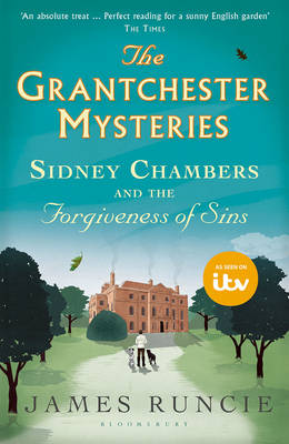 Cover for Sidney Chambers and the Forgiveness of Sins by James Runcie