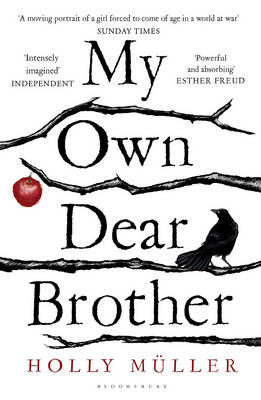 My Own Dear Brother by Holly Muller