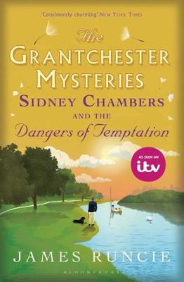 Cover for Sidney Chambers and the Dangers of Temptation by James Runcie