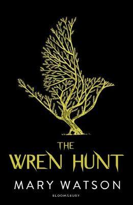 The Wren Hunt by Mary Watson