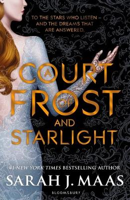 Cover for A Court of Frost and Starlight by Sarah J. Maas