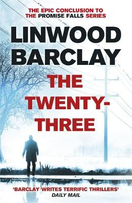 Cover for The Twenty-Three by Linwood Barclay