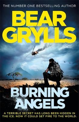 Cover for Burning Angels by Bear Grylls
