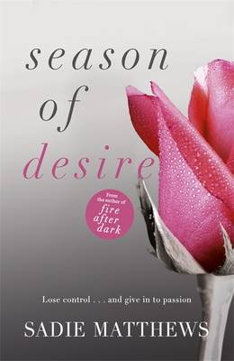 Seasons Quartet Season of Desire by Sadie Matthews