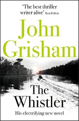 Cover for The Whistler by John Grisham