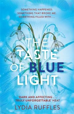 Cover for The Taste of Blue Light by Lydia Ruffles