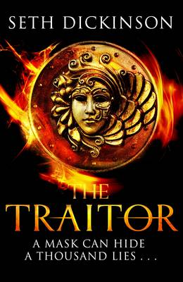 The Traitor by Seth Dickinson
