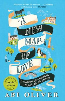 Cover for A New Map of Love by Abi Oliver