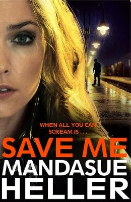 Cover for Save Me by Mandasue Heller