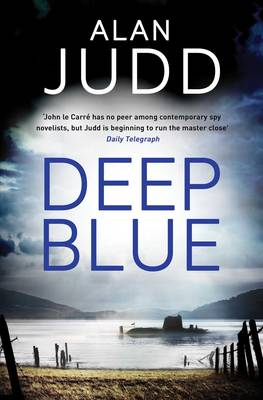 Cover for Deep Blue by Alan Judd