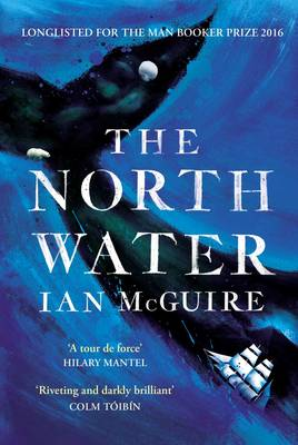 Cover for The North Water by Ian McGuire