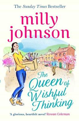 Cover for The Queen of Wishful Thinking by Milly Johnson