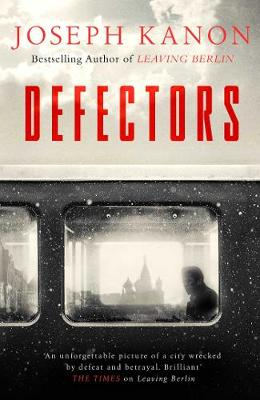 Cover for Defectors by Joseph Kanon