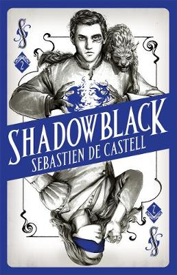 Cover for Shadowblack by Sebastien de Castell