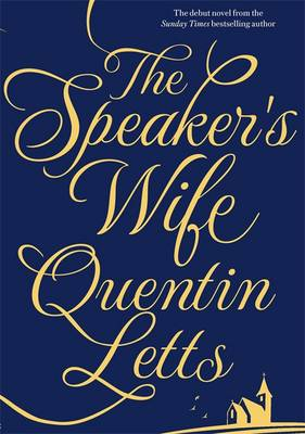 Cover for The Speaker's Wife by Quentin Letts