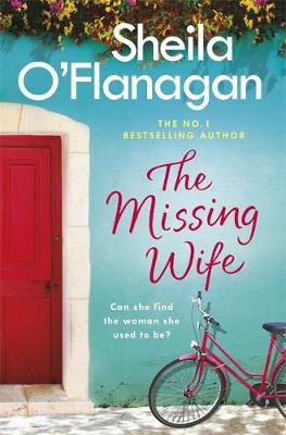 Cover for The Missing Wife by Sheila O'Flanagan