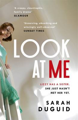 Cover for Look at Me by Sarah Duguid