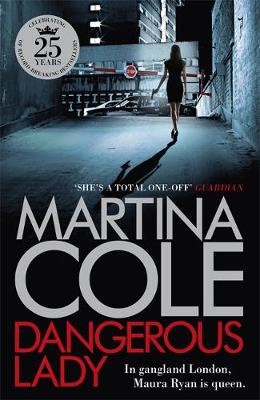 Cover for Dangerous Lady by Martina Cole