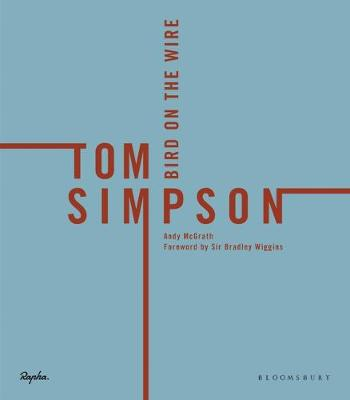 Tom Simpson Bird On The Wire by Andy McGrath