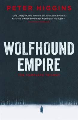 Cover for Wolfhound Empire by Peter Higgins