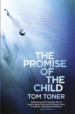 Cover for The Promise of the Child by Tom Toner