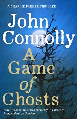 Cover for A Game of Ghosts by John Connolly
