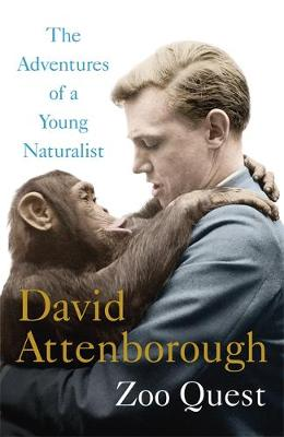 Cover for Adventures of a Young Naturalist The Zoo Quest Expeditions by Sir David Attenborough