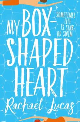 Cover for My Box-Shaped Heart by Rachael Lucas