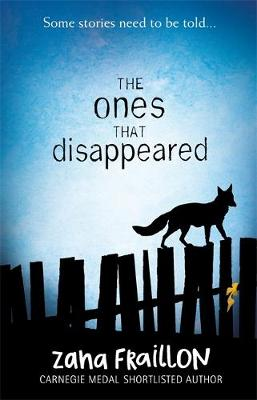 Cover for The Ones That Disappeared by Zana Fraillon