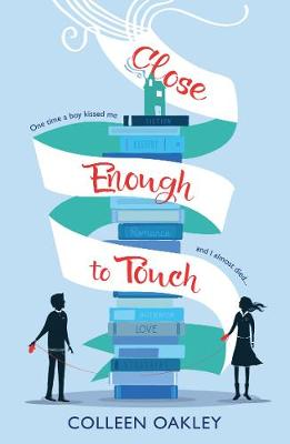 Cover for Close Enough to Touch by Colleen Oakley
