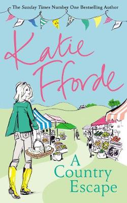 Cover for A Country Escape by Katie Fforde