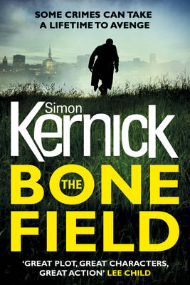 Cover for The Bone Field by Simon Kernick